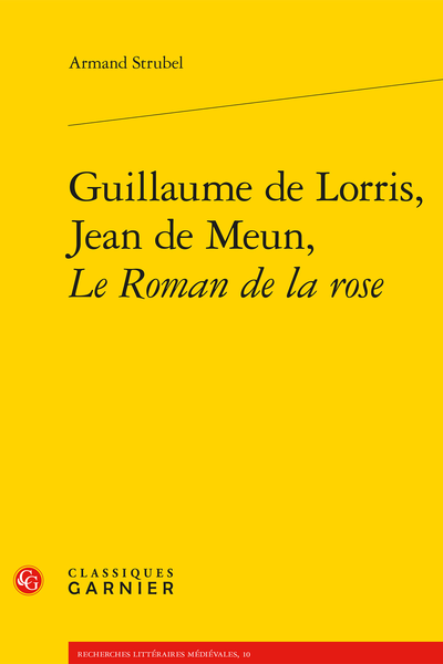 Guillaume de Lorris, Jean de Meun, Le Roman de la rose - Bibliographie