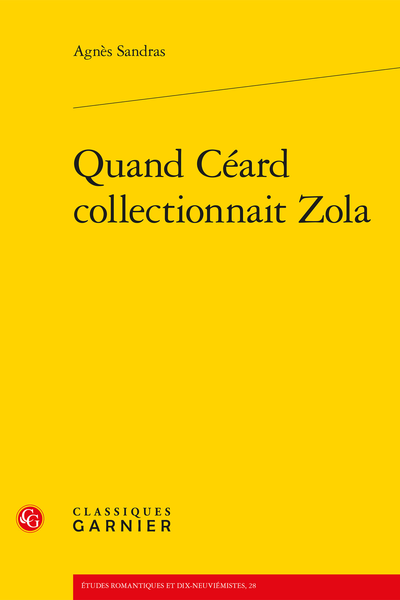 Quand Céard collectionnait Zola - Introduction