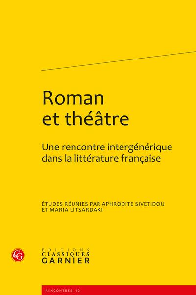 Roman et théâtre. Une rencontre intergénérique dans la littérature française