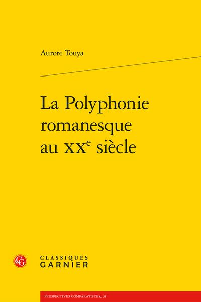 La Polyphonie romanesque au XXe siècle