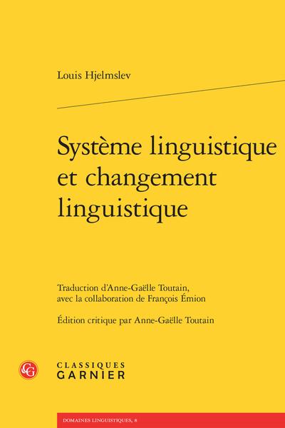 Système linguistique et changement linguistique