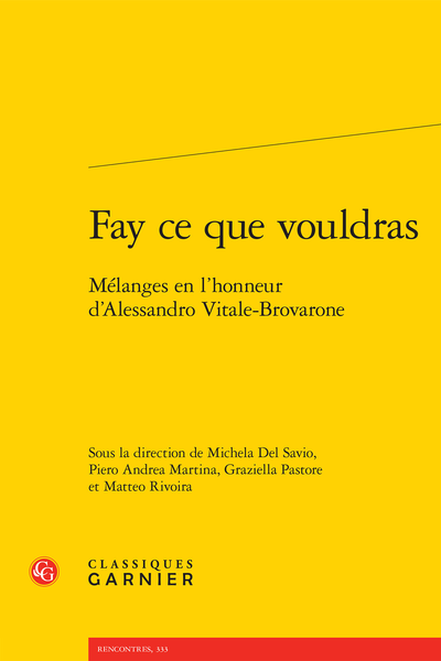 Fay ce que vouldras. Mélanges en l'honneur d'Alessandro Vitale-Brovarone - And the public is...