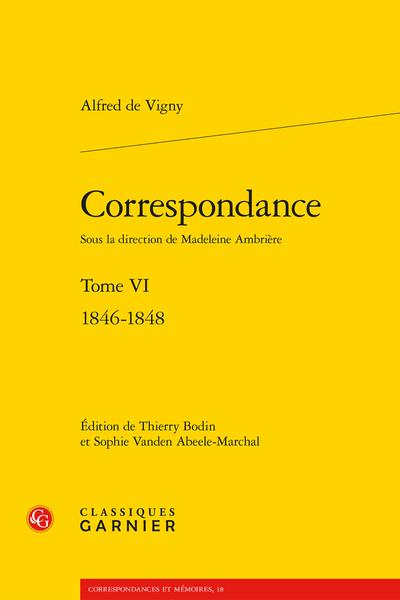 Correspondance. Tome VI. 1846-1848