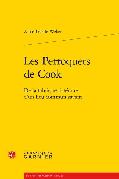 Les Perroquets de Cook. De la fabrique littéraire d'un lieu commun savant