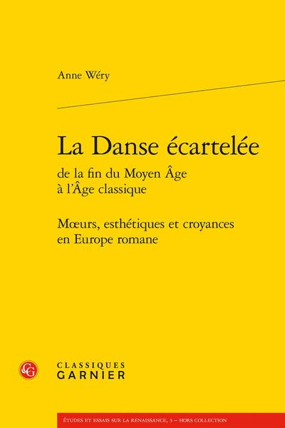 La Danse écartelée de la fin du Moyen Âge à l'Âge classique. Mœurs, esthétiques et croyances en Europe romane - Index thématique