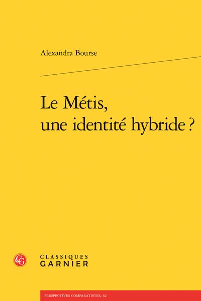 Le Métis, une identité hybride ? - Le personnage métis et les autres