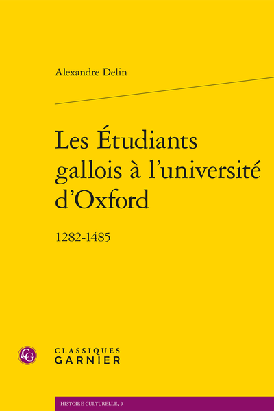 Les Étudiants gallois à l'université d'Oxford. 1282-1485 - Introduction