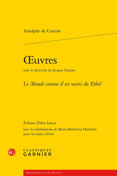 Œuvres. Le Monde comme il est suivi de Ethel - Présentation du Monde comme il est (1835) et d'Ethel (1839)