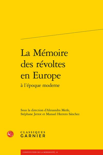 La Mémoire des révoltes en Europe à l'époque moderne - Résumés