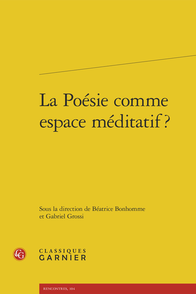La Poésie comme espace méditatif ?