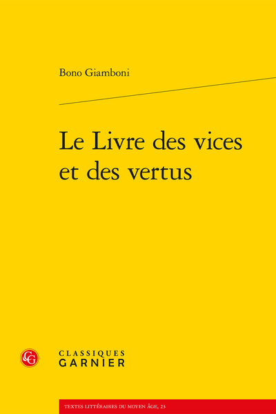 Le Livre des vices et des vertus - Table des matières