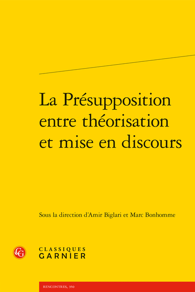 La Présupposition entre théorisation et mise en discours