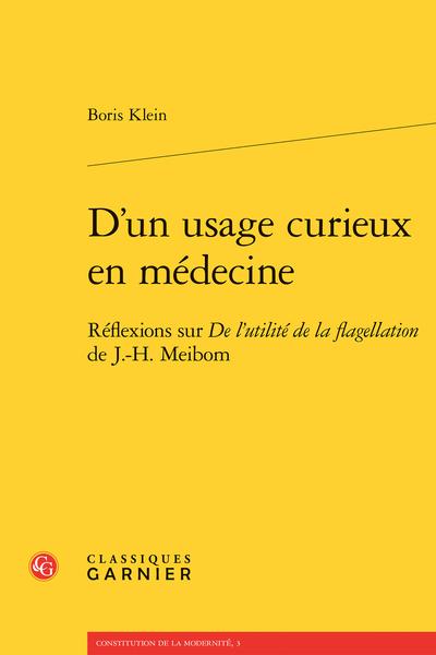 D'un usage curieux en médecine. Réflexions sur De l'utilité de la flagellation de J.-H. Meibom