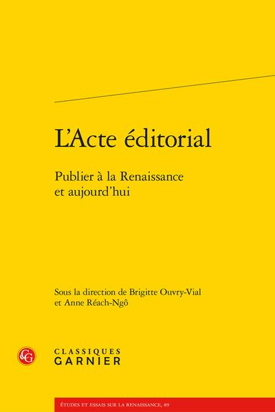 L'Acte éditorial. Publier à la Renaissance et aujourd'hui - Index nominum