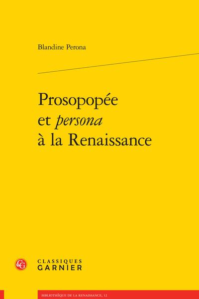 Prosopopée et persona à la Renaissance