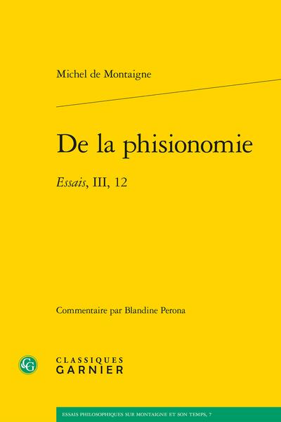 De la phisionomie. Essais, III, 12