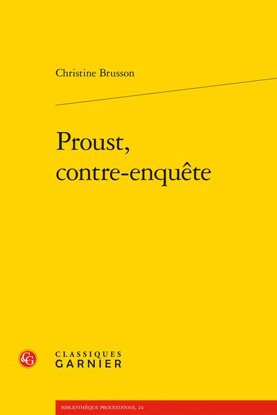 Proust, contre-enquête