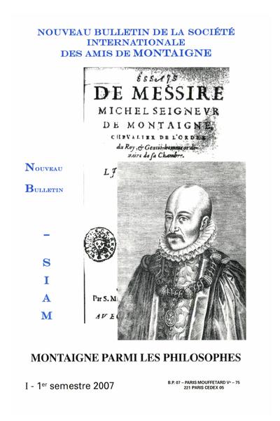 Nouveau bulletin de la Société internationale des amis de Montaigne. VIII, 2007-1, n° 45. varia