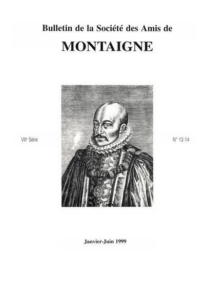 Bulletin de la Société des amis de Montaigne. VIII, 1999-1, n° 13-14. varia