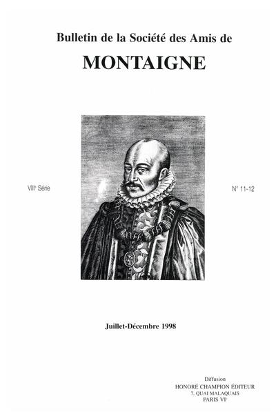 Bulletin de la Société des amis de Montaigne. VIII, 1998-2, n° 11-12. varia