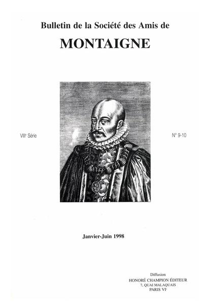 Bulletin de la Société des amis de Montaigne. VIII, 1998-1, n° 9-10. varia