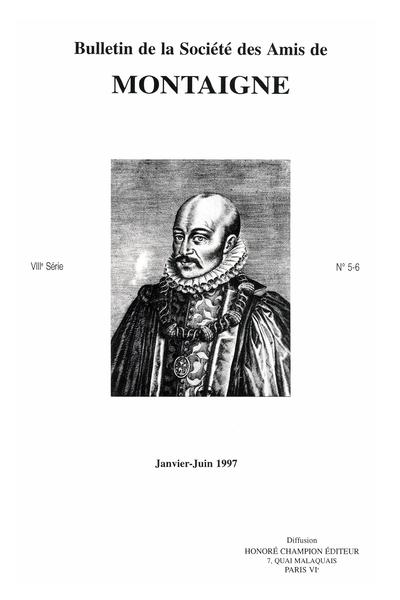 Bulletin de la Société des amis de Montaigne. VIII, 1997-1 n° 5-6. varia