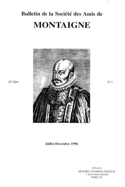 Bulletin de la Société des amis de Montaigne. VIII, 1996-2, n° 4. varia