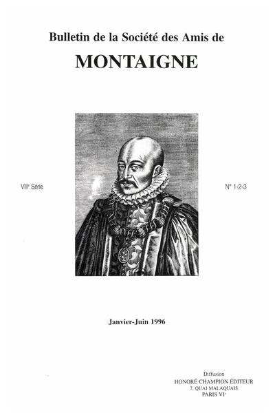 Bulletin de la Société des amis de Montaigne. VIII, 1996-1, n° 1-3, Hors-Série.. varia