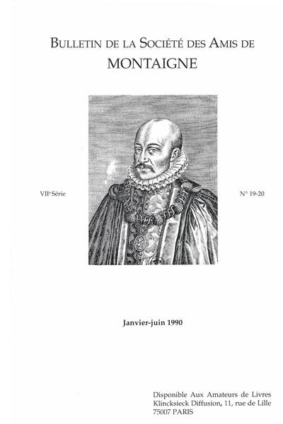 Bulletin de la Société des amis de Montaigne. VII, 1990-1, n° 19-20. varia