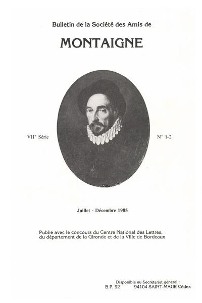 Bulletin de la Société des amis de Montaigne. VII, 1985-3, n° 1-2. varia