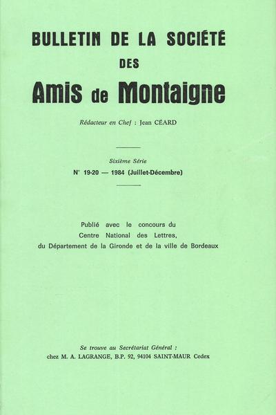 Bulletin de la Société des amis de Montaigne. VI, 1984-2, n° 19-20. varia