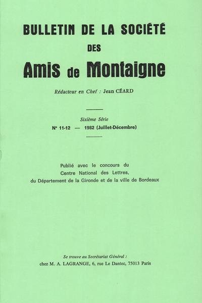 Bulletin de la Société des amis de Montaigne. VI, 1982-2, n° 11-12. varia