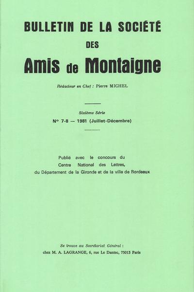 Bulletin de la Société des amis de Montaigne. VI, 1981-2, n° 7-8. varia