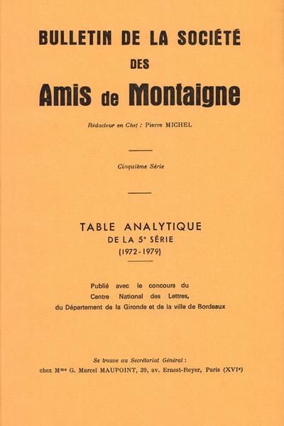 Bulletin de la Société des amis de Montaigne. V, 1979-3, n° 33.. varia