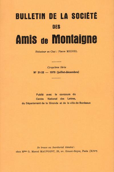Bulletin de la Société des amis de Montaigne. V, 1979-2, n° 31-32. varia
