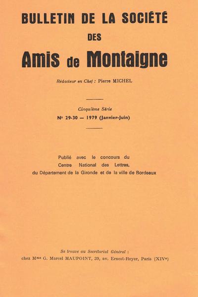 Bulletin de la Société des amis de Montaigne. V, 1979-1, n° 29-30. varia