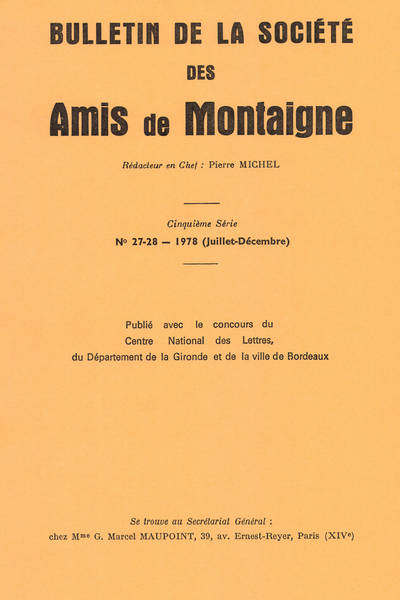 Bulletin de la Société des amis de Montaigne. V, 1978-2, n° 27-28. varia