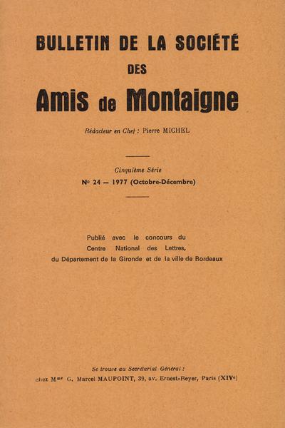 Bulletin de la Société des amis de Montaigne. V, 1977-3, n° 24. varia