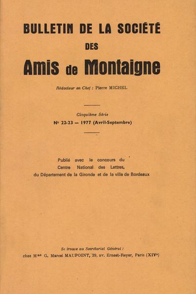 Bulletin de la Société des amis de Montaigne. V, 1977-2, n° 22-23. varia