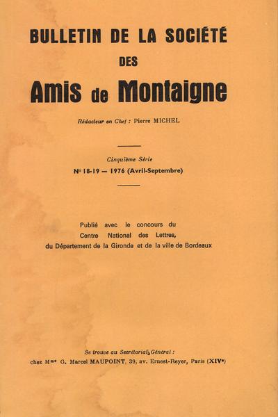 Bulletin de la Société des amis de Montaigne. V, 1976-2, n° 18-19. varia