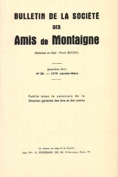 Bulletin de la Société des amis de Montaigne. IV, 1970-1, n° 20. varia