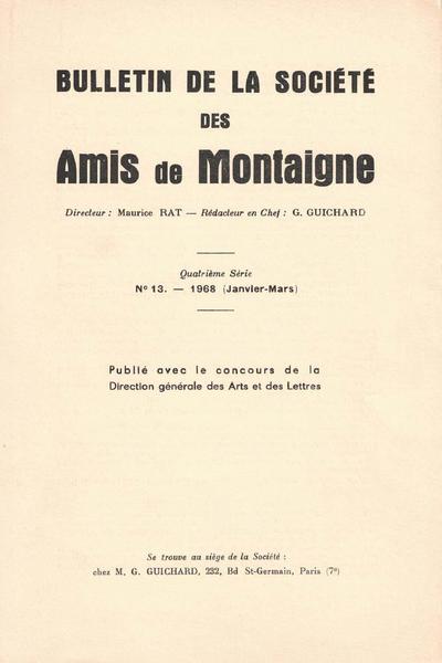 Bulletin de la Société des amis de Montaigne. 1968 – 1, série IV, n° 13. varia