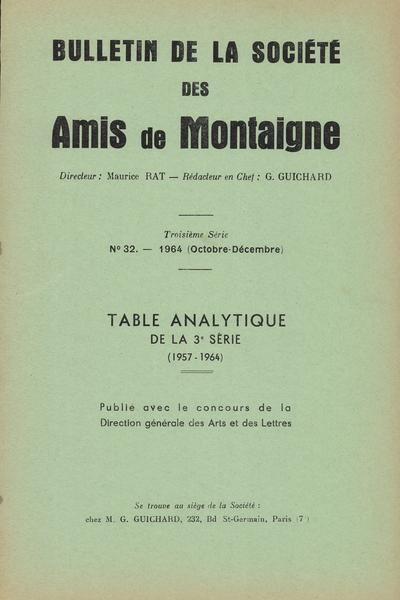Bulletin de la Société des amis de Montaigne. III, 1964-4, n° 32. varia
