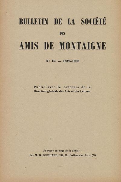 Bulletin de la Société des amis de Montaigne. II, 1952, n° 15. varia