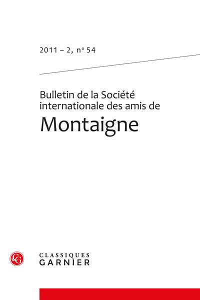 Bulletin de la Société internationale des amis de Montaigne. 2011 – 2, n° 54. varia - « Mon miroir ne m'estonne pas… »