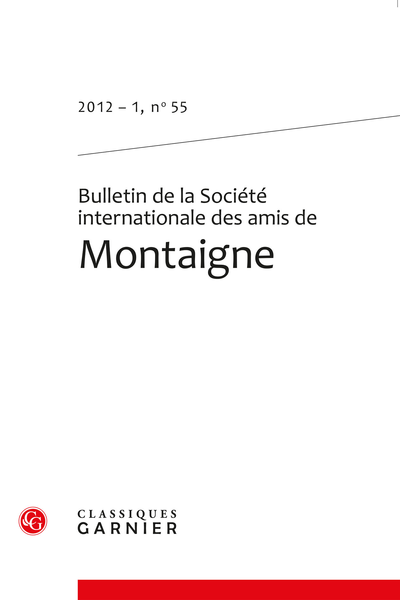 Bulletin de la Société internationale des amis de Montaigne. 2012 – 1, n° 55. varia - Naturaliser l'art ?