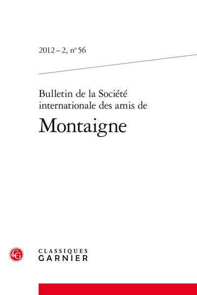 Bulletin de la Société internationale des amis de Montaigne. 2012 – 2, 56. varia - Après la controverse