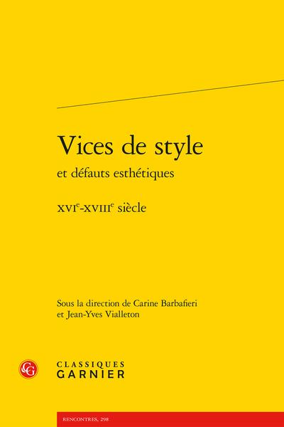 Vices de style et défauts esthétiques. XVIe-XVIIIe siècle