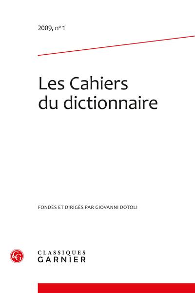 Les Cahiers du dictionnaire. 2009, n° 1. varia - Éditorial