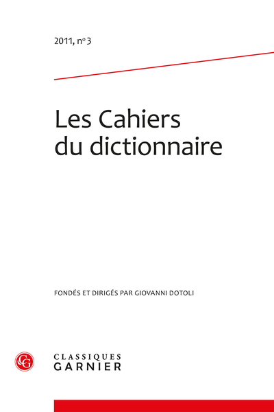 Les Cahiers du dictionnaire. 2011, n° 3. varia - Sommaire
